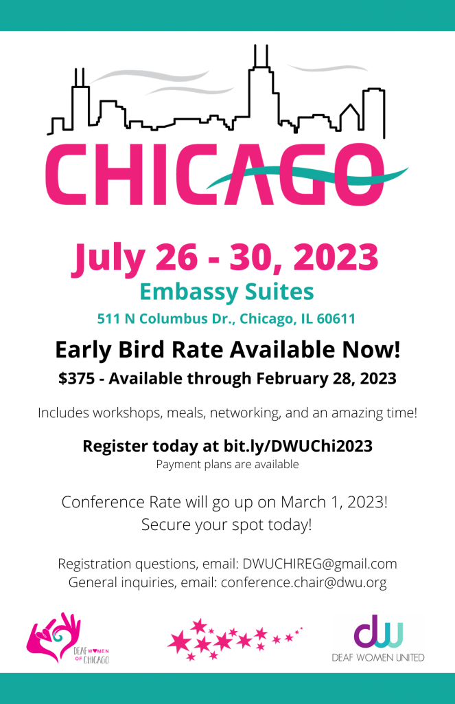 Flyer for the conference that includes the following text: CHICAGO July 26-30, 2023 Embassy Suites 511 N Columbus Dr, Chicago, IL Early Bird Rate Avail now $375 available now through February 28, 2023 includes workshops, meals, networking, and an amazing time.